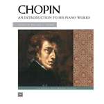 Chopin: An Introduction to His Piano Works   MMTA  2021 Int. B Piano